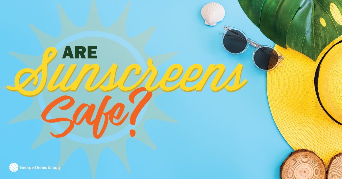 Are Sunscreens Safe?